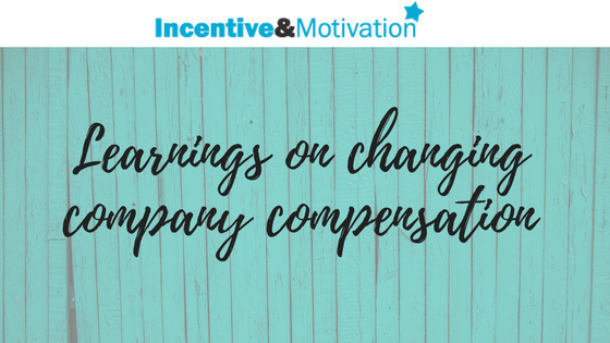 Learnings on changing company compensation