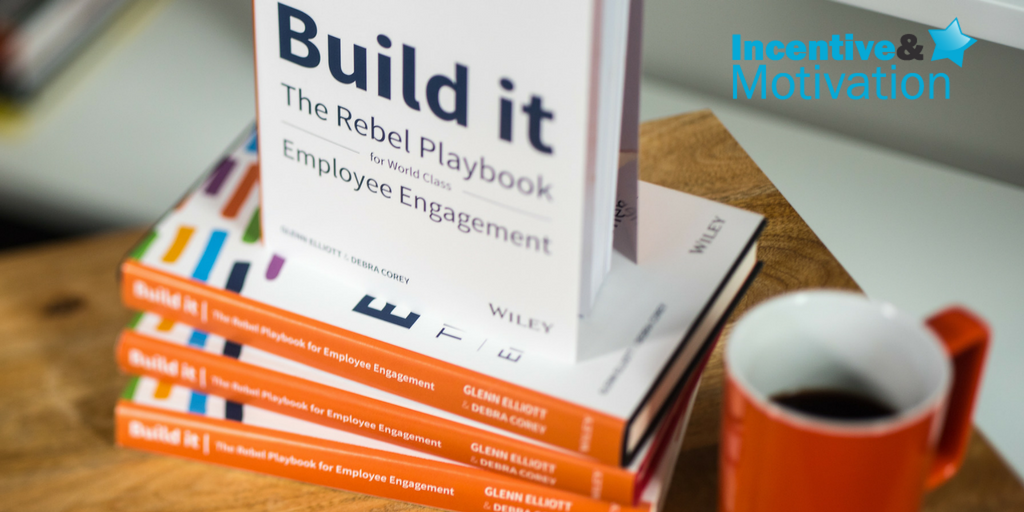 Book of the Month- Build it:The Rebel Playbook for Employee Engagement